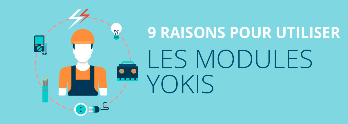 9 raisons pour utiliser les modules num riques yokis yokis. Black Bedroom Furniture Sets. Home Design Ideas